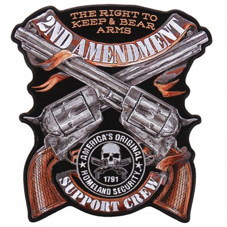 Second Amendment Right To Keep And Bear Arms - CROSSED PISTOLS, 2ND AMENDMENT, THE RIGHT TO KEEP & BEAR ARMS, AMERICA'S ORIGINAL 1791 HOMELAND SECURTY SUPPORT CREW - 8