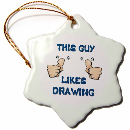 3dRose This Guy Likes Drawing - Snowflake Ornament, (Drawing Ornament)