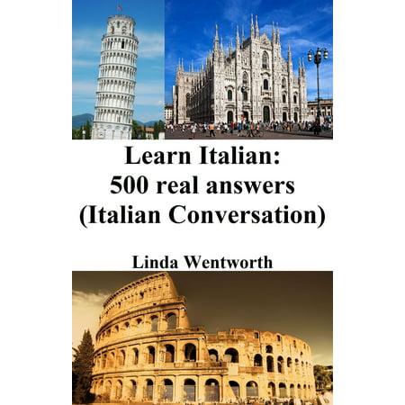 Regal Italian (Learn Italian: 500 Real Answers (Italian Conversation) - eBook )