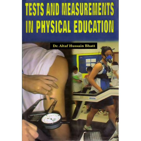 - Tests and Measurements in Physical Education - eBook