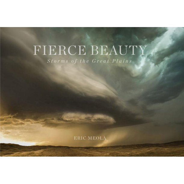 Fierce Beauty : Storms of the Great Plains (Hardcover)