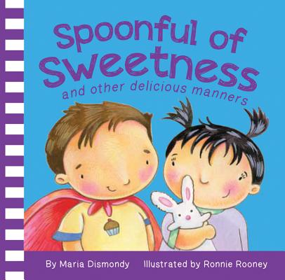 Spoonful of Sweetness And Other Deliciou (Board Book)