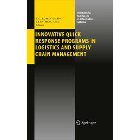 Innovative Quick Response Programs in Logistics and Supply Chain Management -