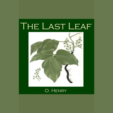 Last Leaves (Last Leaf, The - Audiobook)