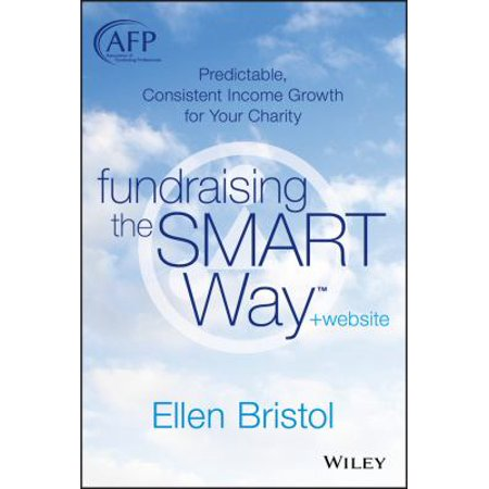 Fundraising The Smart Way  Predictable  Consistent Income Growth For Your Charity