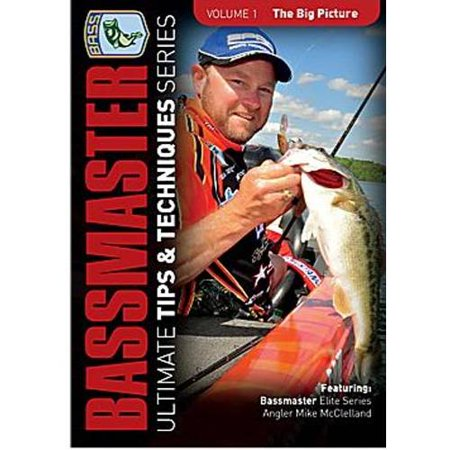 Bassmaster  Ultimate Tips And Techniques Series   The Big Picture  Vol 1