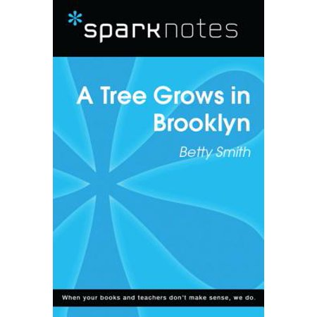 A Tree Grows in Brooklyn (SparkNotes Literature Guide) -