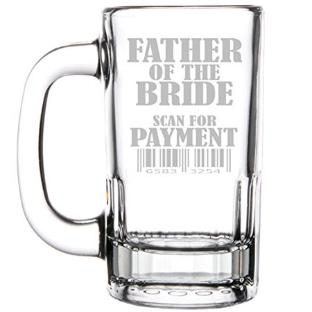 12oz Beer Mug Stein Glass Funny Wedding Father of the Bride Scan For Payment Dads Sports Beer Mug