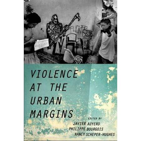 Margin Oxford - Violence at the Urban Margins
