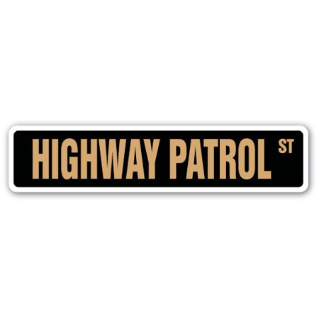 HIGHWAY PATROL Aluminum Street Sign cop car lights street police | Indoor/Outdoor |  18