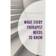 What Every Therapist Needs to Know
