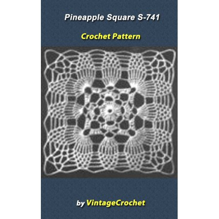Pineapple Square S-741 Vintage Crochet Pattern - eBook
