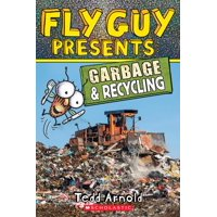 Scholastic Reader, Level 2: Fly Guy Presents: Garbage and Recycling (Scholastic Reader, Level 2), Volume 12 (Paperback)