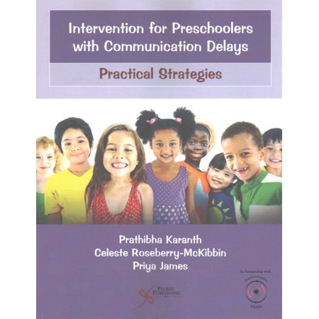 Intervention for Preschoolers with Communication Delays : Practical Strategies