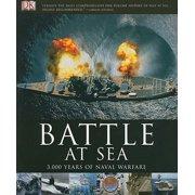 Battle at Sea : 3,000 Years of Naval Warfare