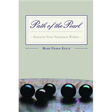 Path Of The Pearl: Discover Your Treasures Within - eBook