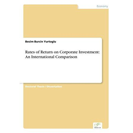 Rates Of Return On Corporate Investment  An International Comparison