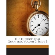 The Theosophical Quarterly, Volume 2, Issue 2