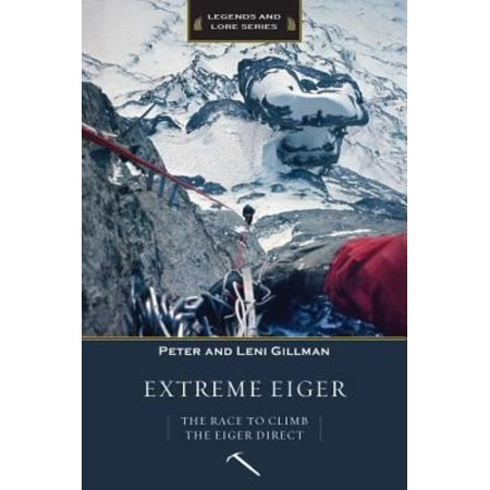 Extreme Eiger  The Race To Climb The Eiger Direct