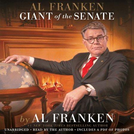 Al Franken, Giant of the Senate - Audiobook