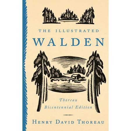 - The Illustrated Walden : Thoreau Bicentennial Edition
