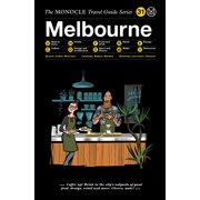 The Monocle Travel Guide to Melbourne : The Monocle Travel Guide Series