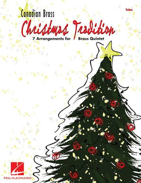 Christmas Tradition: Tuba : 7 Arrangements for Brass Quintet by