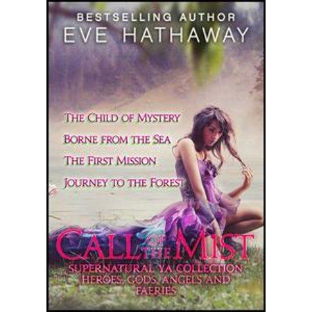 Call of the Mist: Heroes, Gods, Angels, and Fairies Supernatural YA Collection - - Tattered Angels Glimmer Mist
