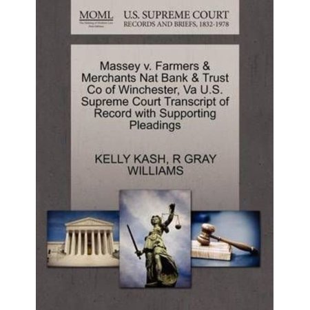 Massey V  Farmers   Merchants Nat Bank   Trust Co Of Winchester  Va U S  Supreme Court Transcript Of Record With Supporting Pleadings