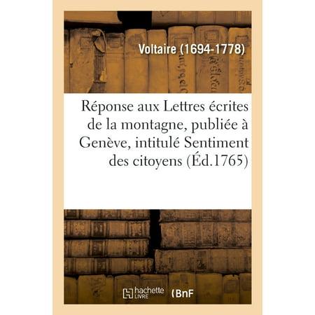 R ponse Aux Lettres crites de la Montagne Publi e Gen ve Sous Ce Titre