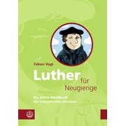 Luther für Neugierige - eBook