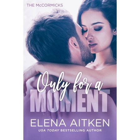 Only for a Moment - eBook