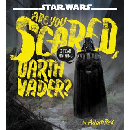 Star Wars: Are You Scared, Darth Vader? (Hardcover)