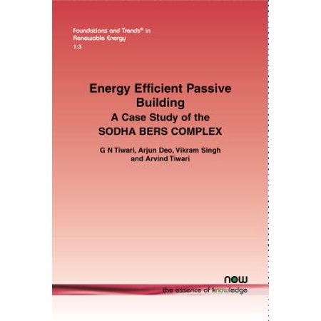 Energy Efficient Passive Building : A Case Study of the Sodha Bers