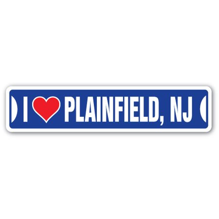 I LOVE PLAINFIELD, NEW JERSEY Street Sign nj city state us wall road décor gift