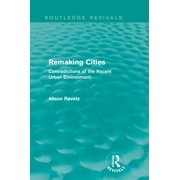 Remaking Cities (Routledge Revivals) - eBook