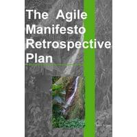 The Agile Manifesto Retrospective Plan - eBook