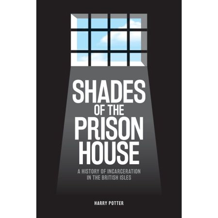 Shades of the Prison House