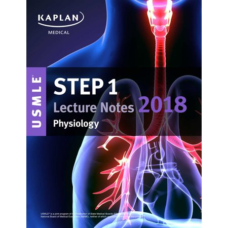 USMLE Step 1 Lecture Notes 2018: Physiology - Walmart.com