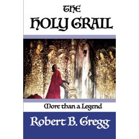 The Holy Grail - eBook (Holy Grail Costumes)