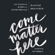Come Matter Here - Audiobook