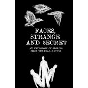 Faces, Strange and Secret - eBook