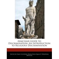 Armchair Guide to Discrimination : An Introduction to Religious Discrimination