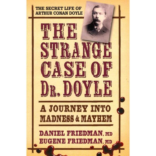 Strange Case of Dr. Doyle: A Journey into Madness & Mayhem