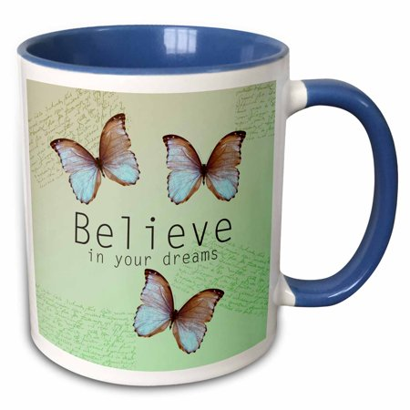 3dRose Believe in Your Dreams Butterfly Trio- Inspirational Words - Two Tone Blue Mug, 11-ounce