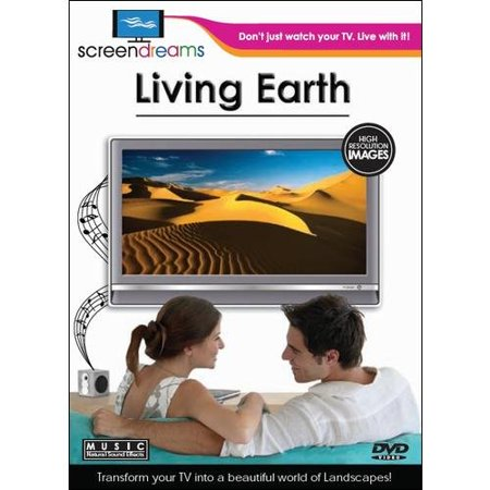 Screen Dreams: Living Earth (Widescreen)
