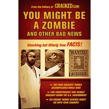 You Might Be a Zombie and Other Bad News : Shocking but Utterly True Facts](True Halloween Facts)