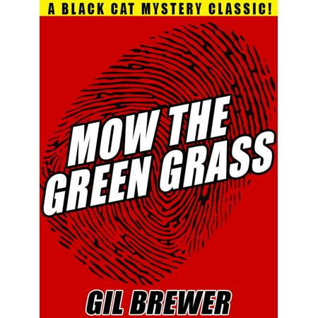Mow the Green Grass - eBook
