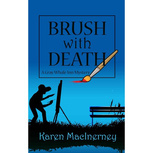 Brush With Death: A Gray Whale Inn Mystery