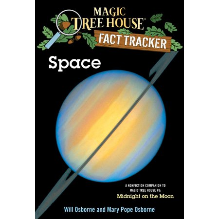 Space : A Nonfiction Companion to Magic Tree House #8: Midnight on the (Midnight Tree)